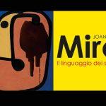 """""""Joan Miró. Il linguaggio dei segni"""". La mostra al Pan di Napoli"""